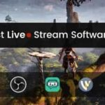 Best-Live-Stream-Software