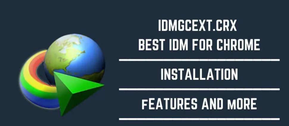 Download IDMGCEXT.CRX For Chrome