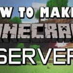 how to host a minecraft server
